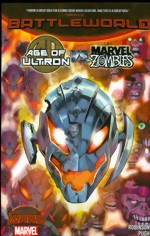 Age Of Ultron vs. Marvel Zombies_Battleworld