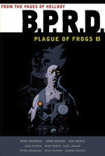 BPRD_Plague Of Frogs_Vol. 2_HC