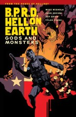 BPRD_Hell On Earth_Vol. 2_Gods And Monsters