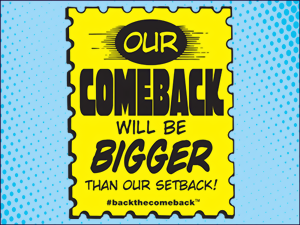 Our Comeback Will Be Bigger Than Our Setback!