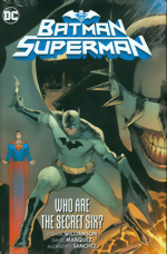 Batman And Superman_Vol. 1_Who Are The Secret Six_HC