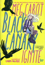 Black Canary_Ignite