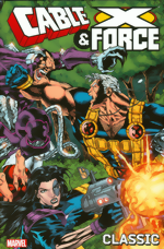 Cable And X-Force Classic_Vol. 1