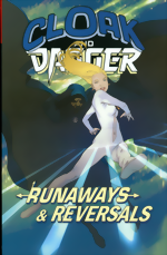 Cloak And Dagger_Runaways And Reversals