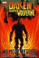 Daken_Dark Wolverine_No More Heroes_HC