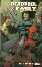 Deadpool And Cable_Split Second