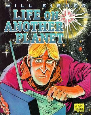 Will Eisner_Life On Another Planet