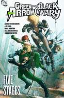 green-arrow_black-canary_five-stages-sc_thb.JPG
