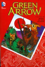 Green Arrow_Vol. 4_Blood Of The Dragon