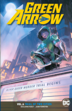 Green Arrow_Vol. 6_Trial Of Two Cities