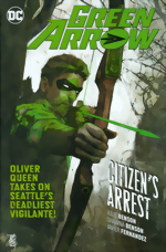 Green Arrow_Vol. 7_Citizens Arrest