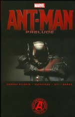 Marvel´s Ant-Man Prelude