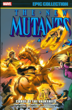 New Mutants_Epic Collection_Vol. 6_Curse Of Valkyries