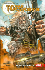 Old Man Hawkeye_Vol. 1_An Eye For An Eye
