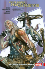 Old Man Hawkeye_Vol. 2_The Whole World Blind
