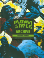 Planet Of The Apes_Archive_Vol. 3_Quest For The Planet Of The Apes_HC