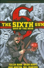 The Sixth Gun_Days Of The Dead_Vol. 1