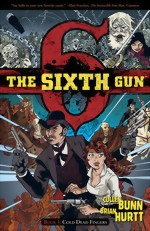 The Sixth Gun_Vol. 1_Cold Dead Fingers