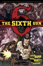 The Sixth Gun_Vol. 2_Crossroads