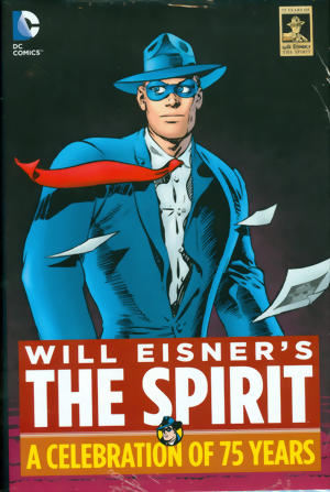 Will Eisner´s The Spirit: A Celebration Of 75 Years HC