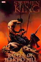 Stephen King´s The Dark Tower_Battle Of Jericho Hill