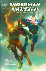 Superman And Shazam_First Thunder_The Deluxe Edition_HC