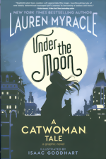Under The Moon_A Catwoman Tale