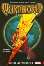 Weirdworld_Vol.1_Where Lost Things Go